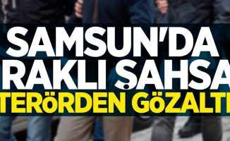 Samsun'da Iraklı şahsa terörden gözaltı