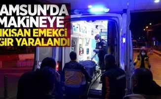 Samsun'da makineye sıkışan emekçi ağır yaralandı
