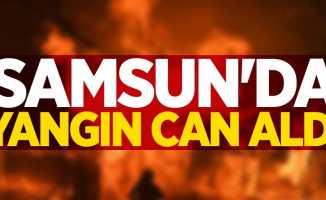 Samsun'da yangın can aldı!