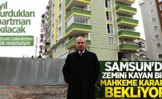 Samsun'da zemini kayan bina mahkeme kararını bekliyor! Daire sahipleri mağdur oldu