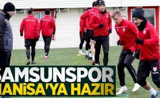 Samsunspor Manisa'ya hazır