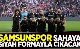 Samsunspor sahaya siyah formayla çıkacak