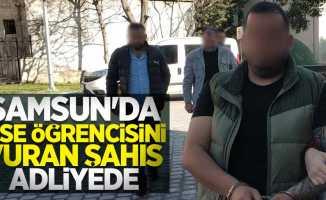 Samsun'da lise öğrencisini vuran şahıs adliyede