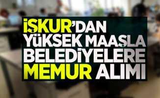 İŞKUR'dan belediyelere memur alımı ilanı yayımlandı