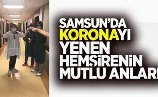 Samsun'da koronayı yenen hemşirenin mutlu anları