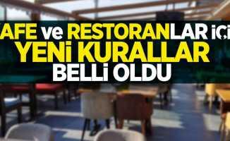 Kafe ve restoranlar için yeni kurallar belli oldu !