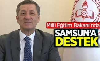 Milli Eğitim Bakanı Ziya Selçuk'tan Samsun'a destek