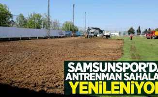 Samsunspor'da antrenman sahaları yenileniyor