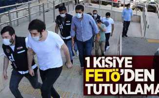 1 kişiye FETÖ'den tutuklama