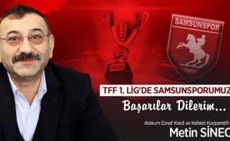 Metin Sinecek Samsunspor kutlama mesajı