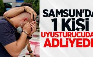 Samsun'da 1 kişi uyuşturucudan adliyede