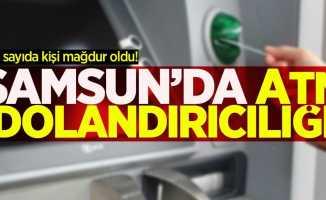 Samsun'da ATM dolandırıcılığı!