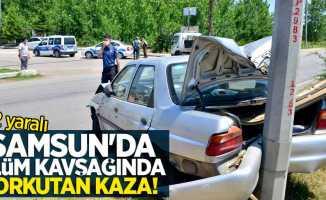 Samsun'da 'ölüm kavşağı'nda korkutan kaza: 2 yaralı