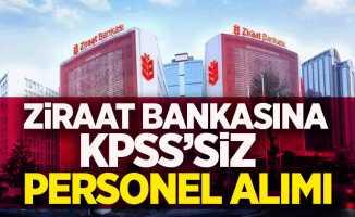 Ziraat Bankasına KPSS'siz personel alımı yapılacak
