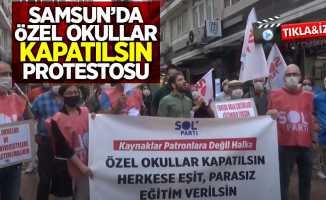 Samsun'da özel okullar kapatılsın protestosu
