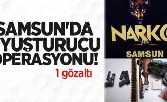 Samsun'da uyuşturucu operasyonu! 1 gözaltı