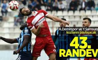 A.Demirspor ve Y.Samsunspor kozlarını paylaşacak! 43. Randevu