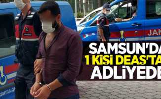 Samsun'da 1 kişi DEAŞ'tan adliyede