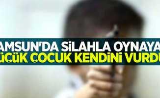 Samsun'da silahla oynayan çocuk kendini vurdu
