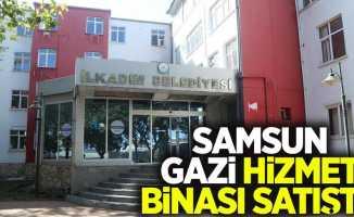 Samsun Gazi hizmet binası satışta