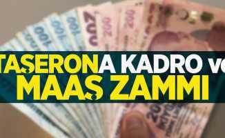 Taşerona kadro ve maaş zammı