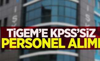 TİGEM'e KPSS'siz personel alımı