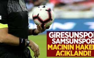 Giresunspor-Samsunspor Maçının Hakemi Açıklandı