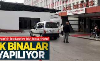 Samsun'da hastaneler tıka basa doldu! Ek binalar yapılıyor