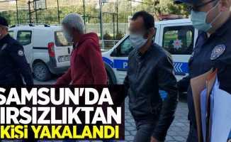 Samsun'da hırsızlıktan 2 kişi yakalandı