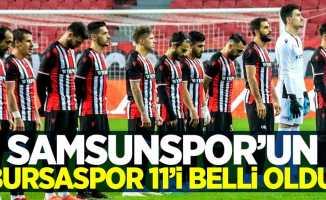 İşte Samsunspor'un Bursaspor ilk 11'i