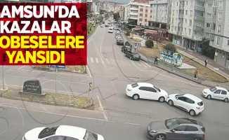 Samsun'da meydana gelen kazalar mobeselere yansıdı