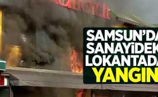 Samsun'da sanayideki lokantada yangın!