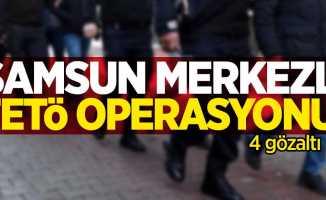 Samsun merkezli FETÖ operasyonu! 4 gözaltı