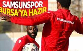 Samsunspor Bursa'yahazır