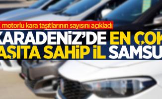 Karadeniz'de en çok taşıta sahip il Samsun