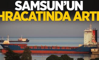 Samsun'un ihracatında artış