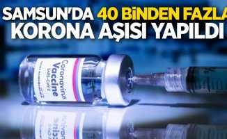 Samsun'da 40 binden fazla korona aşısı yapıldı