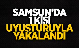 Samsun'da bir kişi uyuşturucuyla yakalandı