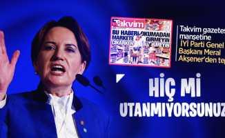 Takvim gazetesinin manşetine İYİ Parti Genel Başkanı Meral Akşener'den sert tepki!