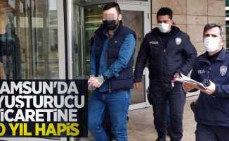 Samsun'da uyuşturucu ticaretine 10 yıl hapis