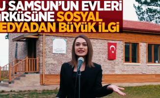 """""""Şu Samsun'un Evleri"""" türküsüne sosyal medyadan büyük ilgi"""