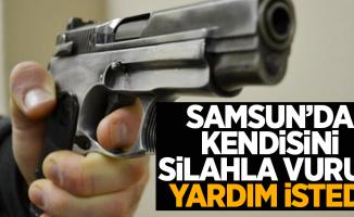 Samsun'da kendini silahla vurup yardım istedi