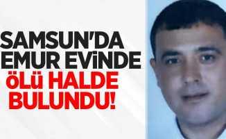 Samsun'da memur evinde ölü halde bulundu
