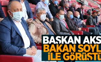Başkan Aksu Bakan Soylu ile görüştü