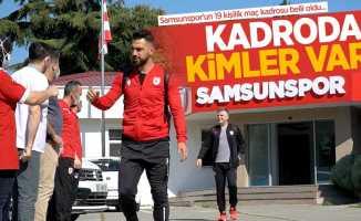 Samsunspor'un 19 kişilik maç kadrosu belli oldu... Kadrodakimler var ?