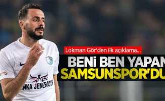Lokman Gör'den ilk açıklama: Beni ben yapan Samsunspor'dur