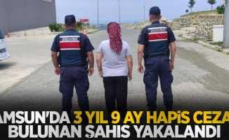 Samsun'da 3 yıl 9 ay hapis cezası bulunan kadın yakalandı
