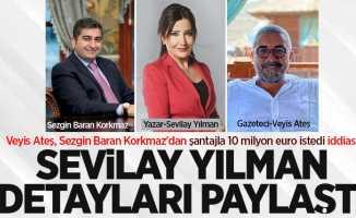 Veyis Ateş, Sezgin Baran Korkmaz'dan şantajla 10 milyon euro istedi iddiası!