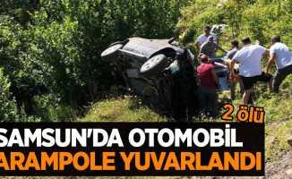 Samsun'da otomobil şarampole yuvarlandı: 2 ölü