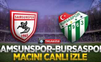Samsunspor - Bursaspor Maçını Canlı İzle